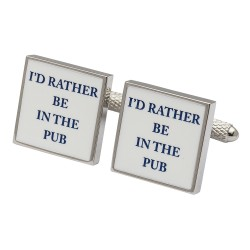 I'd Rather Be In The Pub Cufflinks