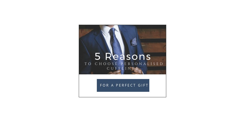 5 Reasons to choose Personalised Cufflinks for a Perfect Gift
